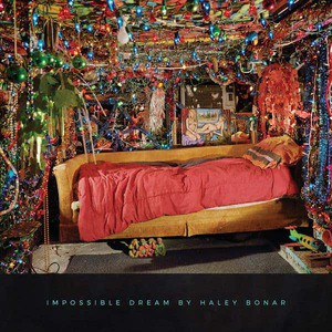 'Impossible Dream' by Haley Bonar