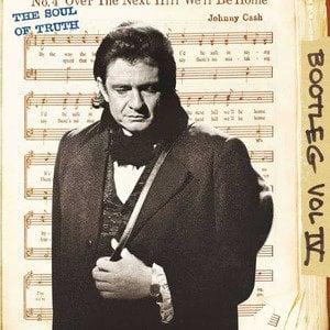 'Bootleg Vol IV: The Soul Of Truth' by Johnny Cash