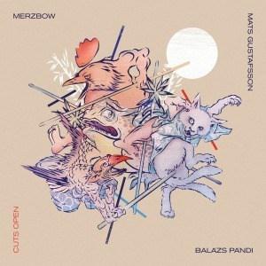 'Cuts Open' by Merzbow, Mats Gustafsson, Balazs Pandi