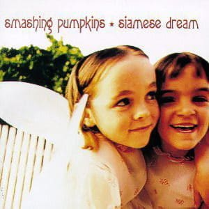 'Siamese Dream' by Smashing Pumpkins
