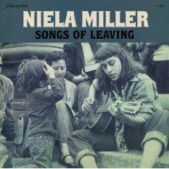 Songs Of Leaving by Niela Miller