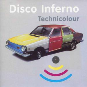 'Technicolour' by Disco Inferno