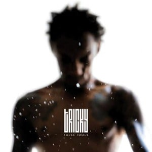 'False Idols' by Tricky
