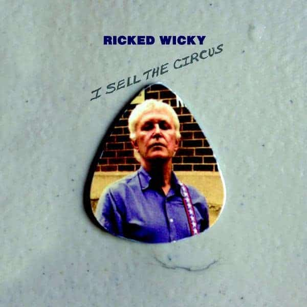 'I Sell The Circus' by Ricked Wicky