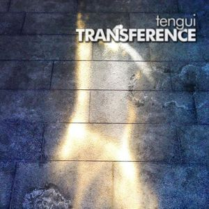 'Transference' by Tengui