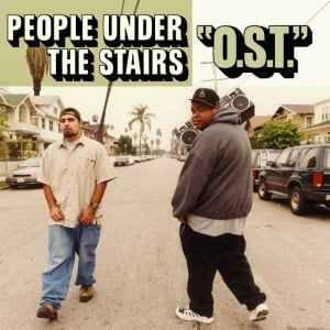 'O.S.T.' by People Under The Stairs