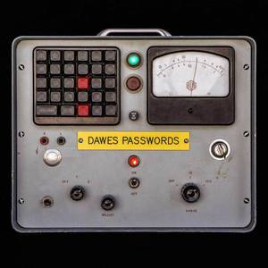 'Passwords' by Dawes