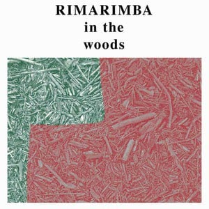 'In The Woods' by Rimarimba
