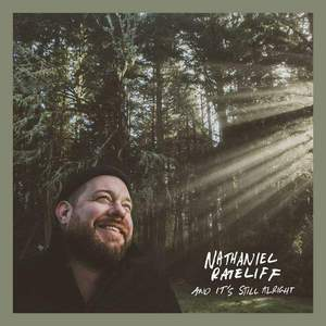 'And It's Still Alright' by Nathaniel Rateliff