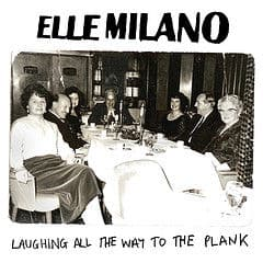Laughing All The Way To The Plank by Elle Milano