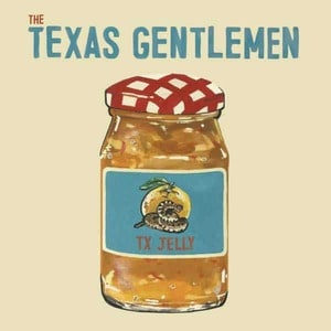 'TX Jelly' by The Texas Gentlemen