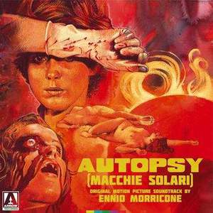 'Autopsy (Macchie Solari) - Original Motion Picture Soundtrack' by Ennio Morricone