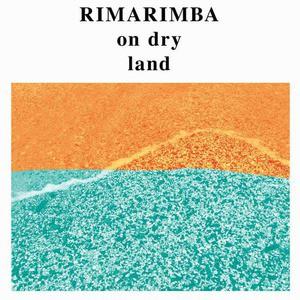'On Dry Land' by Rimarimba