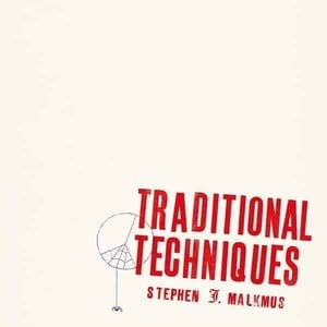 'Traditional Techniques' by Stephen Malkmus