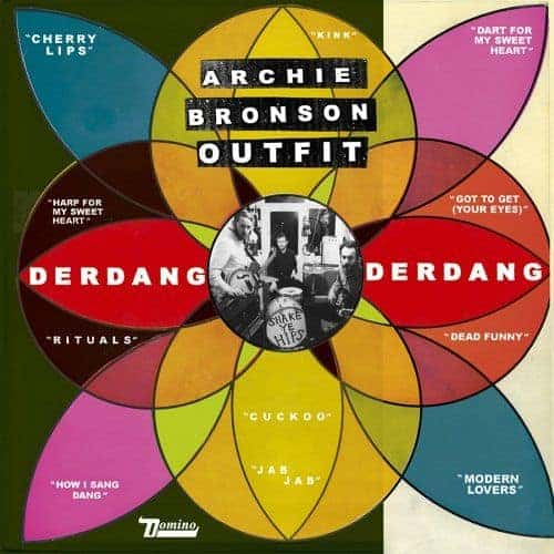 'Derdang Derdang' by Archie Bronson Outfit