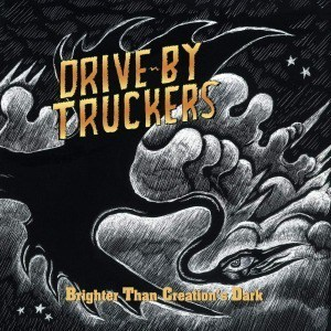 'Brighter Than Creation's Dark' by Drive-By Truckers