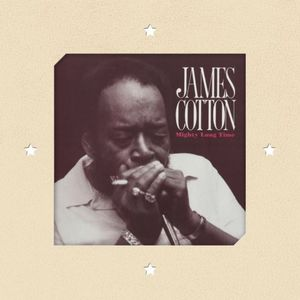 'Mighty Long Time' by James Cotton