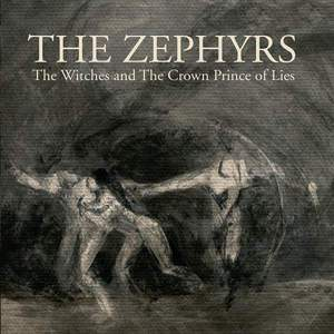 'The Witches / The Crown Prince of Lies' by The Zephyrs