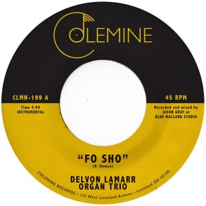 'Fo Sho' by Delvon Lamarr Organ Trio