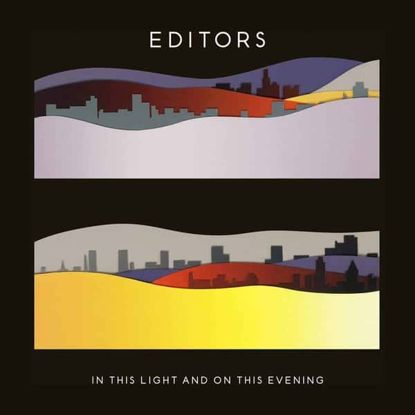 'In This Light And On This Evening' by Editors
