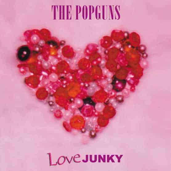 'Love Junky' by The Popguns