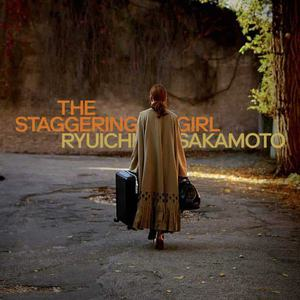 'The Staggering Girl' by Ryuichi Sakamoto