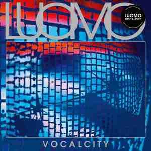 'Vocalcity (20th Anniversary Remaster)' by Luomo