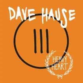 Heavy Heart by Dave Hause