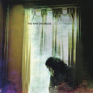 'Lost In The Dream' by The War On Drugs