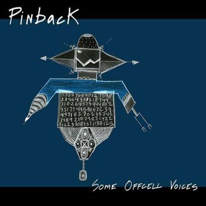 'Some Offcell Voices' by Pinback
