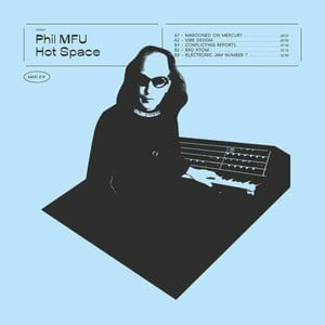 'Hot Space' by Phil MFU