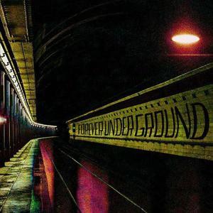 'Forever Underground' by Phantom Posse