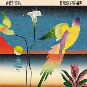 'Warm Nights' by Reuben Vaun Smith