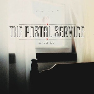 'Give Up' by The Postal Service