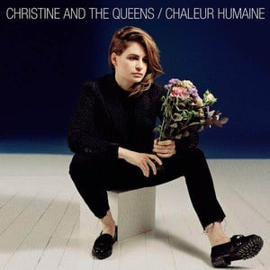 'Chaleur Humaine (UK Edition)' by Christine and The Queens