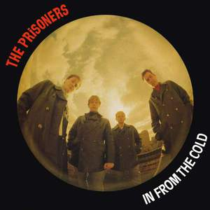 'In From The Cold' by The Prisoners