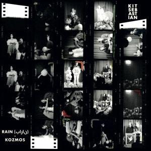 'Rain / Kozmos' by Kit Sebastian