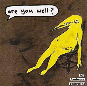 'Are You Well?' by Ambrose Tompkins