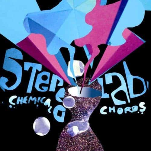 'Chemical Chords' by Stereolab