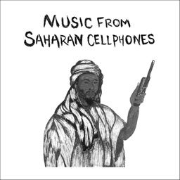 Music From Saharan Cellphones by Various