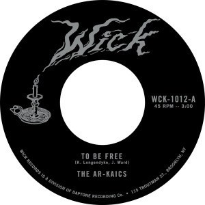 'To Be Free / Easy' by The Ar-Kaics