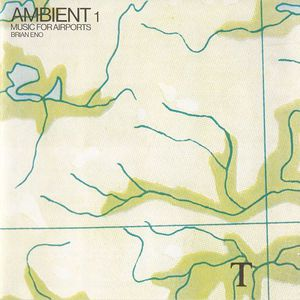'Ambient 1: Music For Airports' by Brian Eno