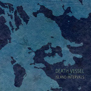 'Island Intervals' by Death Vessel