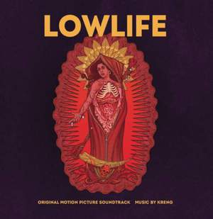 'Lowlife (Original Motion Picture Soundtrack)' by Kreng