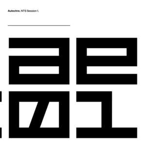 'NTS Session 1' by Autechre