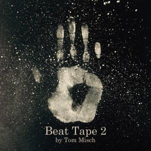 'Beat Tape 2' by Tom Misch