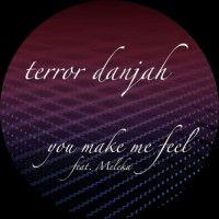 U Make Me Feel / Morph 2 by Terror Danjah ft Meleka & D.O.K.
