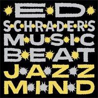 Jazz Mind by Ed Schrader's Music Beat