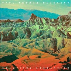 'Beautiful Desolation' by Paul Thomas Saunders