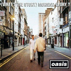 '(What's The Story) Morning Glory? (Remastered)' by Oasis